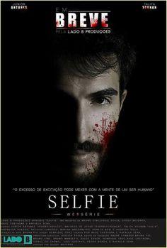 #Selfie, nova websérie brasileira sobre um serial killer | Lado B Produções