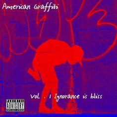 Roe Major - American Graffiti Vol. 1 Ignorance is bliss