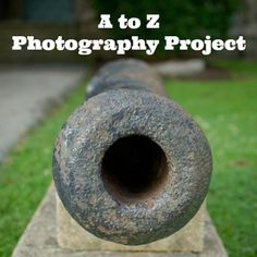 Creative Photography: A to Z Photography Project