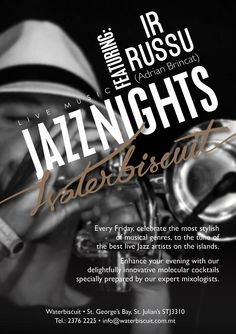 Spoil yourselves with Jazz Nights at Waterbiscuit and celebrate the most stylish of musical eras. The Jazz Nights are taking place every Friday throughout September, October and November with entertainment kicking off at 20:30. Adrian 'ir-Russu' Brincat will be performing live with his trumpet accompanied and Harry Eddleston. A cocktail menu has been specially created for the event. For more information, event updates call on 2376 2225 or follow our facebook page.