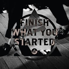 Finish What You Started. PHOTO #QUOTE By Alander Wong, via Behance