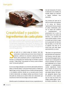 http://issuu.com/revistaenespera/docs/edicion_79 El Restaurant La Terrasse es lugar donde se da un divino encuentro entre el patrimonio gastronómico francés y el patrimonio arquitectónico costarricense.