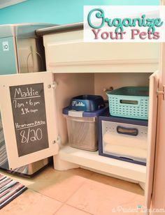 Great tips for organizing pet supplies! Adding chalkboard vinyl to the inside of the cabinet makes the perfect place for notes. Now if we have a pet sitter, everything is organized!