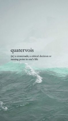 QUATERVOIS : a crossroads; a critical decision or turning point in one's life Unusual Words, Weird Words, Rare Words, Unique Words, Cool Words, Fancy Words, Big Words, Pretty Words, Beautiful Words