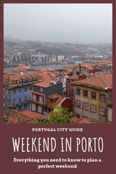 Your weekend in Porto, Portugal. What to do, where to eat and the best places to experience the most of Porto. #portugal #portugaltravel #oporto #europeantravel #vacationsideas