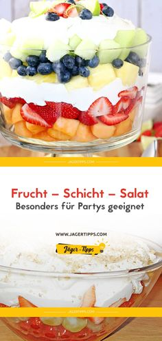 Frucht – Schicht – Salat (~Besonders für Partys geeignet~) Fruit – Layer – Salad (~ Especially suitable for parties ~) – Hunter Tips Layer by layer to GLayer by layer an EQuark pancakes with fruit sauce Dessert Party, Party Desserts, Fall Desserts, Dessert Recipes, Salad Recipes For Dinner, Healthy Salad Recipes, Meat Recipes, Party Salads, Snacks Für Party