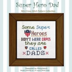 Hey, I found this really awesome Etsy listing at https://www.etsy.com/listing/191139624/super-hero-dad-mini-sampler-pdf-cross