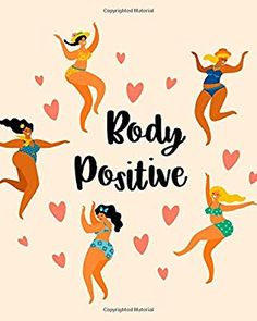 Body Positive: Body Positivity Notebook 8''x10'' Beige Body Positive Journaling (Body Positivity Notebooks): School of Great Living: 9781723752902: Amazon.com: Books Cute Notebooks, Thing 1, Positivity, Body Positive, Beige, School, Journaling, Fictional Characters, Amazon