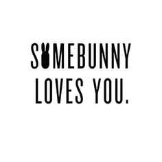 Tag somebunny you love!! by sassysteals
