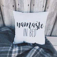 Namaste in bed Pillow Calligraphy Handmade Home Decor