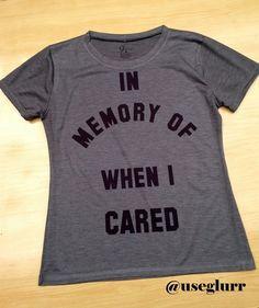 Tshirts Frases Divertidas. Tshirt In Memory - Glurr Tshirts