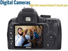 Digital Cameras: what the manual doesn't teach you. Tips for taking more control of your camera. # Pin++ for Pinterest #