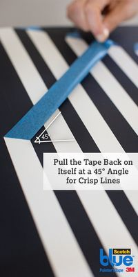 Get super crisp paint lines on your next painting project by slowly removing your ScotchBlue™ Painter's Tape at a 45 degree angle.