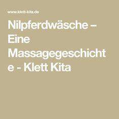 Nilpferdwäsche – Eine Massagegeschichte - Klett Kita