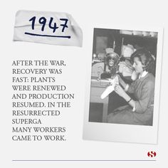 Explore Superga's history:   1947 - After the War, recovery was fast; Plants were renewed and production resumed...
