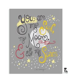 quote print you are my sun valentine's day gift by nelladesigns, $15.00