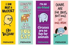 Check out these super-cool animal rights bookmarks for you to print out and share with your friends!