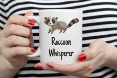 Raccoon Whisperer mug, funny coffee mug, novelty raccoon gift, simple gift for sister, or any true r Funny Coffee Mugs, Coffee Humor, Funny Mugs, Gag Gifts, Funny Gifts, Gifts In A Mug, Grandma Mug, Grandmother Gifts, Gifts For New Moms