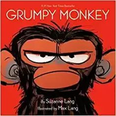 Read Grumpy Monkey children book by Suzanne Lang . The hilarious New York Times bestselling picture book about dealing with unexplained feelings.and the danger in suppr New York Times, Richard Scarry, Ernest Et Celestine, Confused Feelings, Illustrator, The Gruffalo, Storyboard Artist, 12th Book, Thing 1