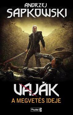 Andrzej Sapkowski: Vaják IV. - A megvetés ideje (magyar borító) | The witcher IV. - The time of contempt (hungarian cover) | #AndrzejSapkowski #book #cover #fantasy #rpg #TheWitcher