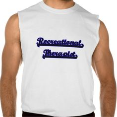 Recreational Therapist Classic Job Design Sleeveless Shirt Tank Tops