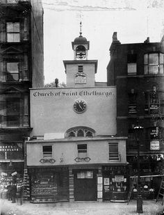 Optician built into St Ethelburga's, Bishopsgate, c.1910   This church is a rare survival of the medieval City churches that were mostly destroyed during the Great Fire of London in 1666. It was rebuilt to its original plan (though much changed internally) after the church was half destroyed by an IRA bomb in 1993