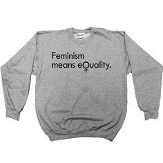 Feminism Means Equality -- Women's Sweatshirt/Long-Sleeve – Feminist Apparel