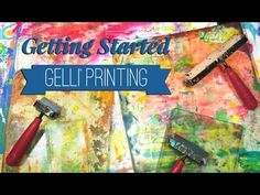 What You Need to Get Started Gelli Printing® - YouTube