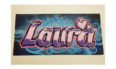 nombre laura en graffiti 3d - Buscar con Google