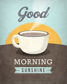 Coffee print Good morning sunshine Mother's day door LatteDesign