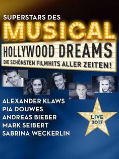 Superstars des Musicals - Hollywood Dreams - Live 2017 - Tickets unter www.semmel.de