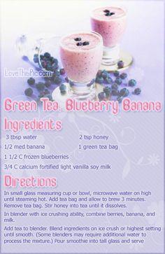 Green Tea Blueberry Banana Recipe.