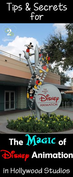 Tips and Secrets for The Magic of Disney Animation in Hollywood Studios. You get to take home a free souvenir!