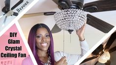 ♥ Glam Home ♥ DIY Glam Crystal Ceiling Fan ♥ $25 MUST SEE Revamp
