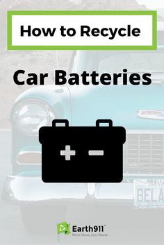 Have an old car battery in your garage. Click here to find a location near you to recycle it. Click here to search for a recycling location in your area.