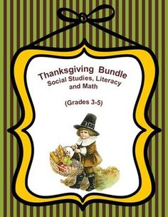 This 39-page package contains everything you need for a fun unit on Thanksgiving at the grades 3-5 level: the story of the first Thanksgiving with test and answer key, vocabulary and dictionary work, compare and contrast Venn diagrams, creative writing assignments, parts of speech, word problems and test with answer key, fraction worksheet with accompanying colouring sheet and coordinate graph worksheets.