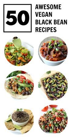 HUGE variety of delicious vegan black bean recipes from breakfast, salad, soup, tacos, enchiladas, dips, burgers, pizza, lasagna, and even dessert!!