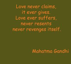 Mahatma Gandhi Quotes On Love Fair Hate The Sin Love The Sinner Mahatma Gandhi Love Quotes