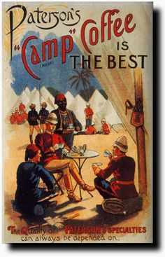Camp Coffee was the world's first instant coffee invented at the request of the Gordon Highlanders in 1876. The soldiers needed a coffee drink that could be used easily by the army on field campaigns in India. The Scottish-made mixture of chicory, sugar and some coffee provided just that and in a bottle