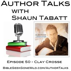 In this episode 50 of the Author Talks with Shaun Tabatt Podcast, Shaun interview Clay Crosse about his his album reDEDICATION.