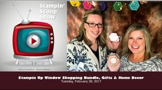 The Stampin Scoop Show Episode 30 - Stampin Up Window Shopping Bundle, G...
