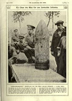 "WW1, 1916:""Super-Dreadnought Projectiles for the great British Offensive: a 15-inch shell"". -The Illustrated war news"