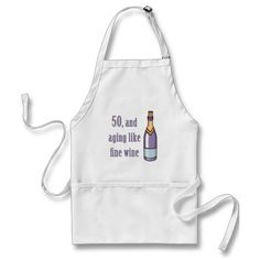 Funny 50th Birthday Gift Ideas Apron, for men and women who have aged like wine. #50 #50th #50thbirthday