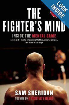 The Fighter's Mind: Inside the Mental Game | Sam Sheridan