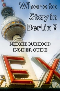 Where to stay in Berlin Germany - Insider tips on the different neighborhoods Mitte City West Prenzlauer Berg Friedrichshain Kreuzberg and Potsdamer Platz. Recommended hotels that fit your budget. Austria Travel, Germany Travel, Berlin Travel, Europe Travel Guide, Spain Travel, Cities In Germany, Berlin Germany, Berlin Ick Liebe Dir, Holidays Germany
