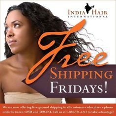 #free #shipping #friday from 12-3 EST!  Call us at 1-888-571-4247 to place your order now!  www.ihi.co.in  #hair #hairextensions #extensions #virginhair #indiahair #wavyhair #curlyhair #straighthair #longhairdontcare