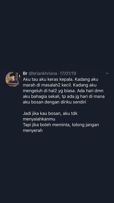 Quotes Rindu, Message Quotes, Reminder Quotes, Tweet Quotes, Mood Quotes, Life Quotes, Twitter Quotes, Instagram Quotes, Photography Love Quotes
