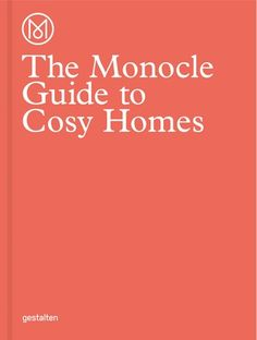 The Monocle Guide to Cosy Homes (Monocle Book Collection) by Monocle. The Monocle Guide to Cosy Homes Monocle Book Collection. Interior Design Books, Best Interior, Book Design, Cover Design, Interior Decorating, Richard Neutra, Chiba, Cosy Home, Farmhouse Side Table