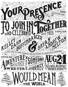 Love that Drew Melton designed his own wedding Invitation and went the super old-fashioned typography route