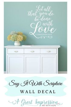 1 Corinthians 16:14 wall decal displays the words that have been spoken as a guide – today and everyday, let it all be done with love. This vinyl wall decal comes in 2 sizes and comes in an array of colors to choose from. #1corinthians1614 #christianwalldecor #artwithhope Family Decor, Wall, Scripture Decor, Christian Wall Decals, Vinyl Lettering, Church Wall Decor, Home Decor, Church Walls, Home Wall Decor